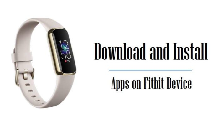 Download and Install Apps on Fitbit Device
