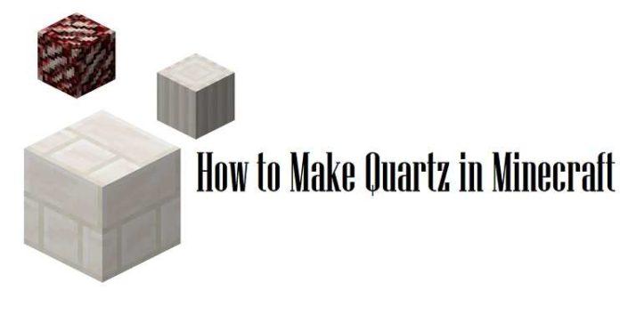 How to make quartz in Minecraft