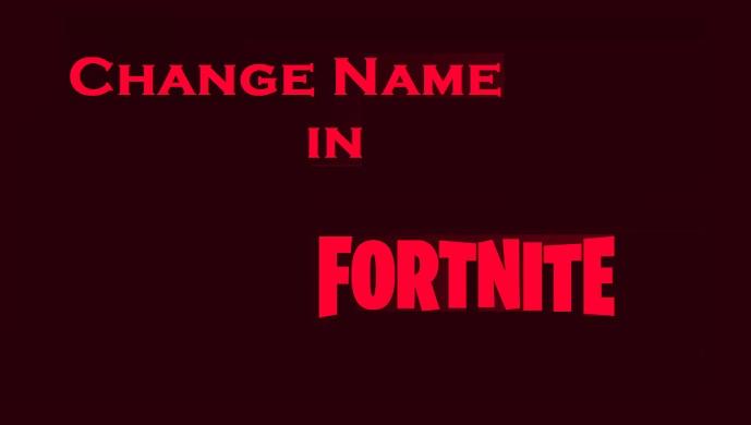 change name in Fortnite